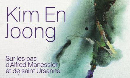 Sur les pas d'Alfred Manessier et de saint Ursanne, Exposition du samedi 21 août au dimanche 3 octobre 2021, Saint-Ursanne (Suisse)
